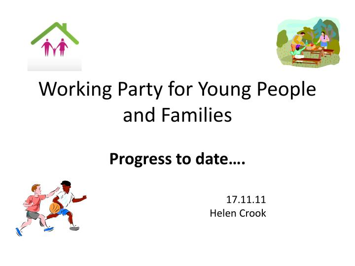 working party for young people and families n.