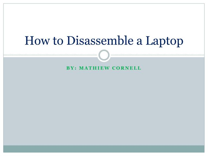 how to disassemble a laptop n.