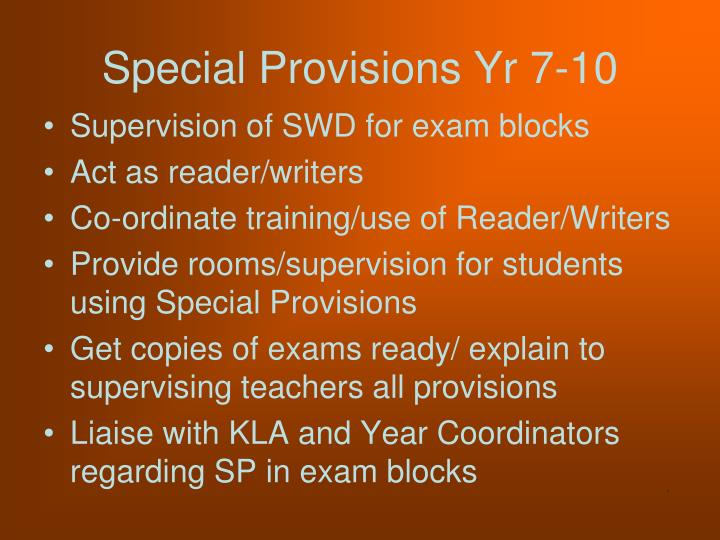 Special Provisions Yr 7-10