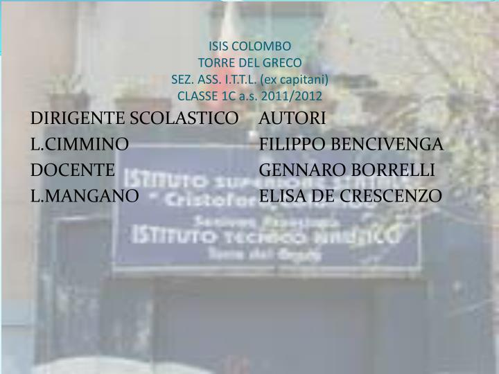 isis colombo torre del greco sez ass i t t l ex capitani classe 1c a s 2011 2012 n.