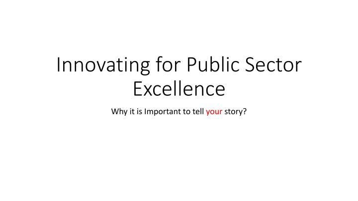 innovating for public sector excellence