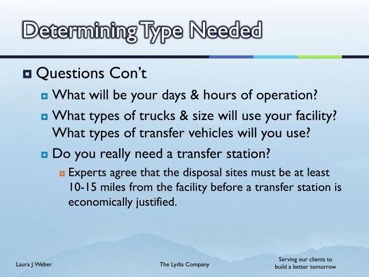 Determining Type Needed