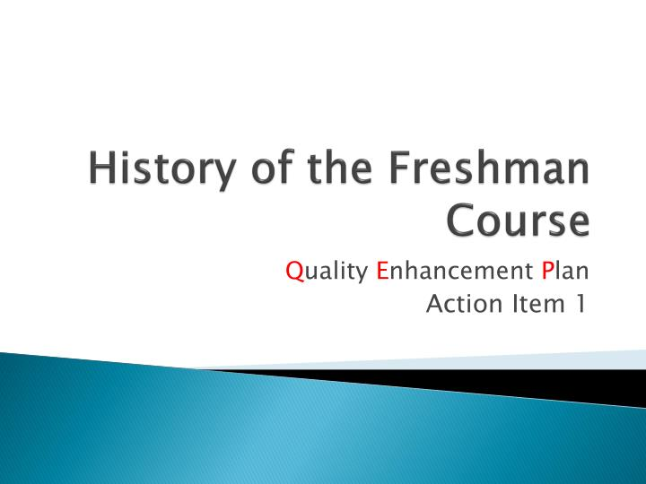 history of the freshman course n.