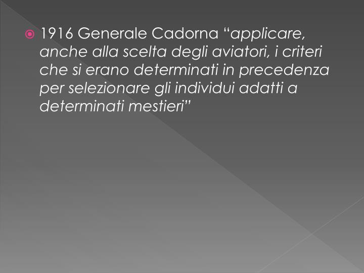 """1916 Generale Cadorna """""""