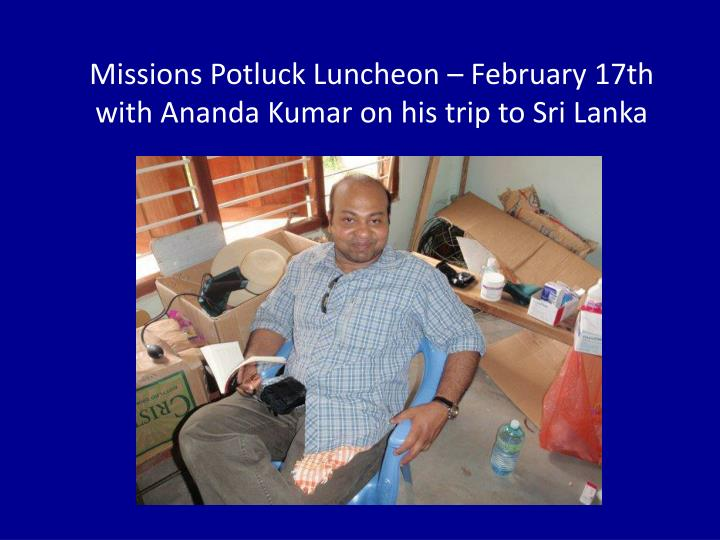 Missions Potluck Luncheon – February 17th