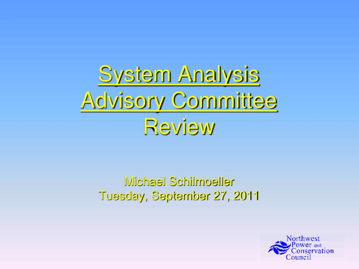 system analysis advisory committee review n.