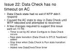 issue 22 data check has no timeout on ac
