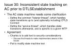issue 30 inconsistent state tracking on ac prior to dtlsestablishment1