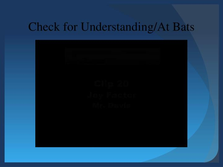 Check for Understanding/At Bats