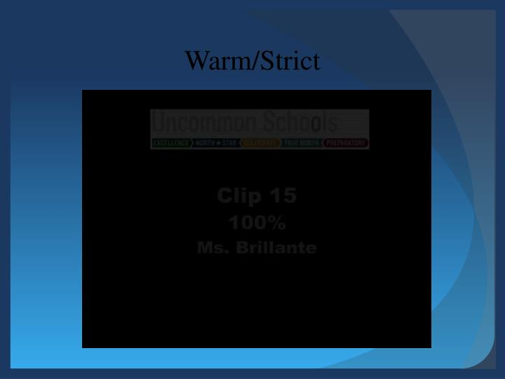Warm/Strict