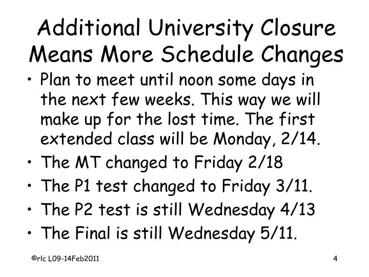 Additional University Closure Means More Schedule Changes