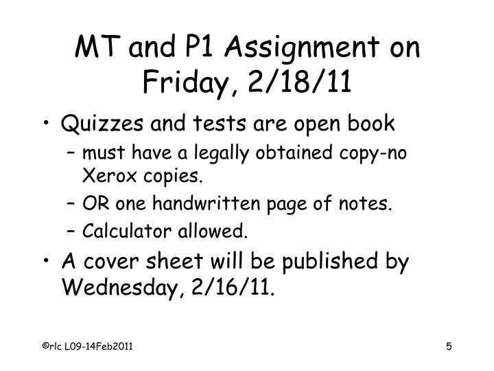 MT and P1 Assignment on Friday, 2/18/11
