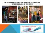 information literacy and cultural heritage for lifelong learning the model