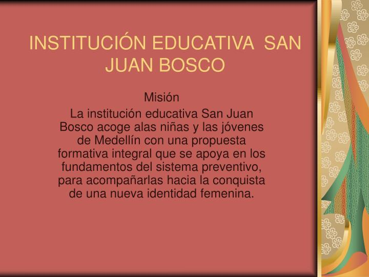 instituci n educativa san juan bosco n.