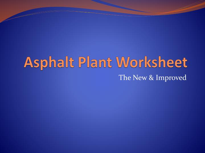 asphalt plant worksheet n.