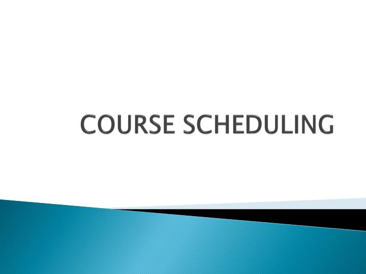 course scheduling n.