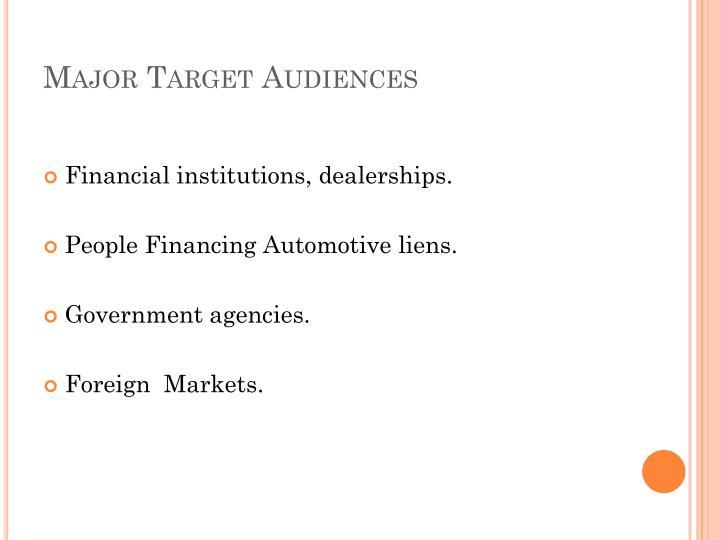 Major Target Audiences