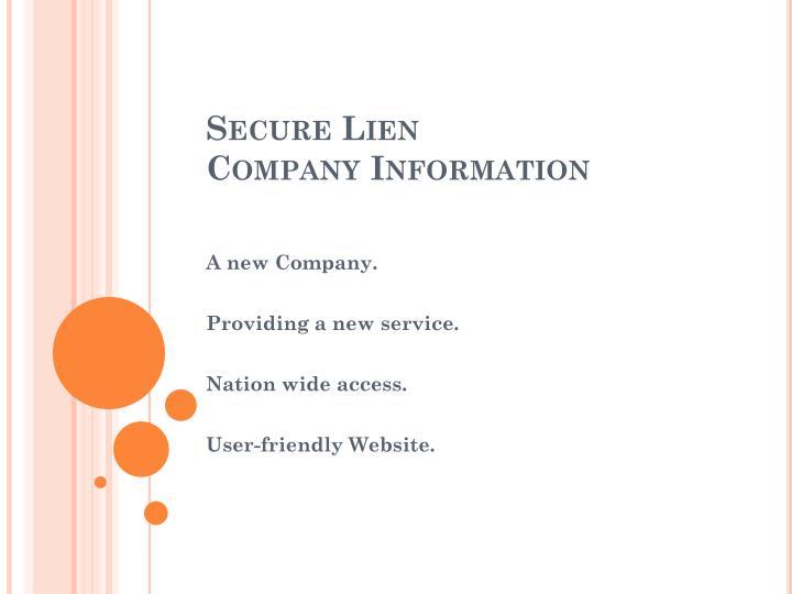 Secure lien company information