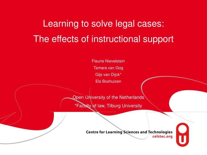 learning to solve legal cases the effects of instructional support n.