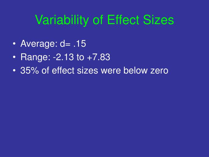 Variability of Effect Sizes