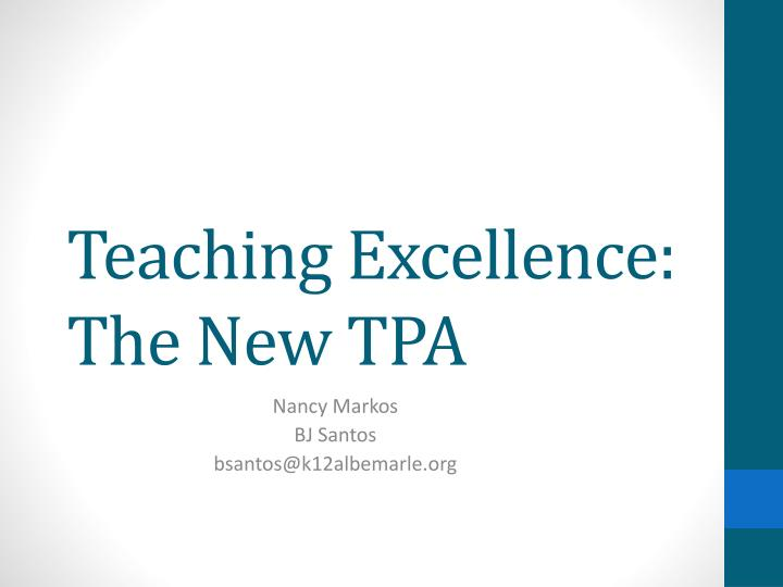 teaching excellence the new tpa n.