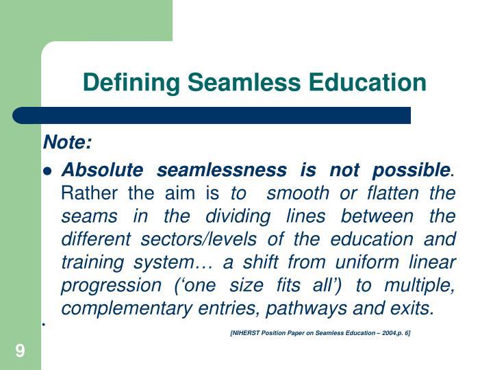Defining Seamless Education