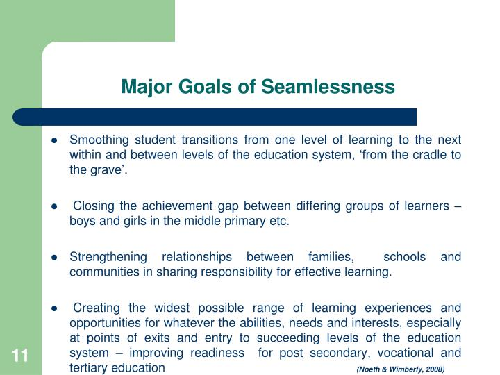 Major Goals of Seamlessness