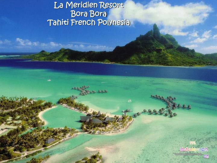 La Meridien Resort
