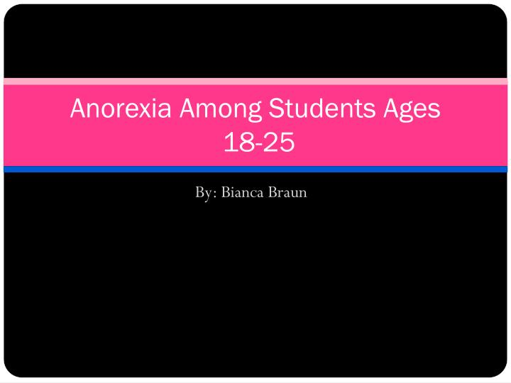 anorexia among students ages 18 25 n.