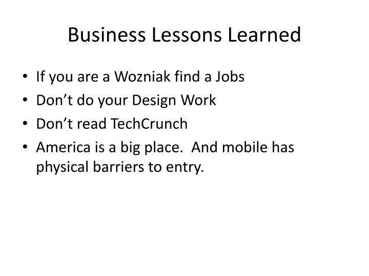Business Lessons Learned