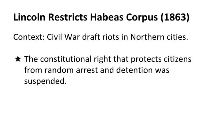 Lincoln restricts habeas corpus 1863