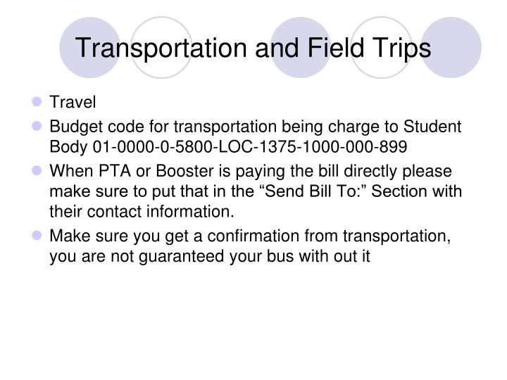 Transportation and field trips