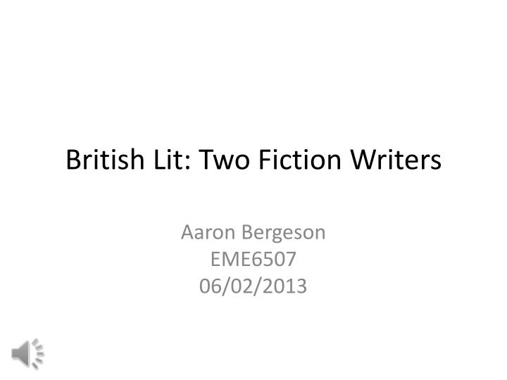 british lit two fiction w riters n.