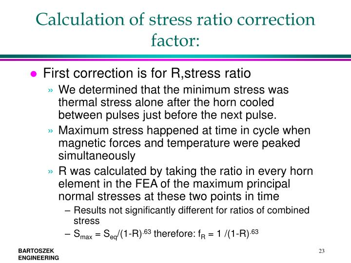 Calculation of stress ratio correction factor: