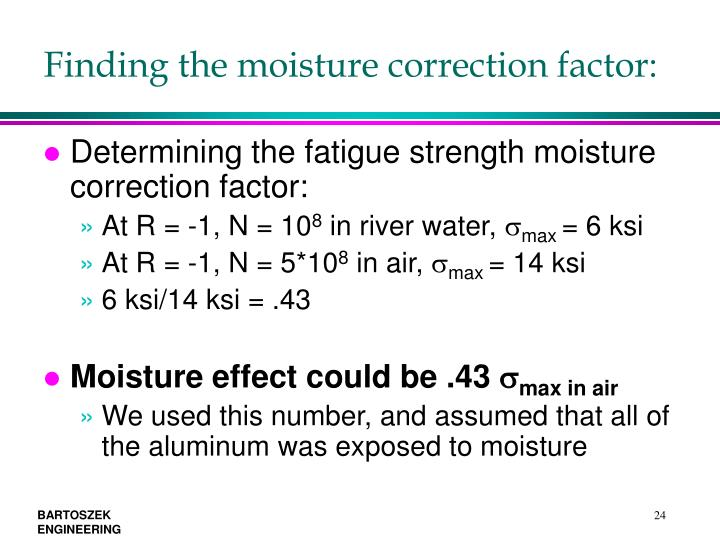 Finding the moisture correction factor: