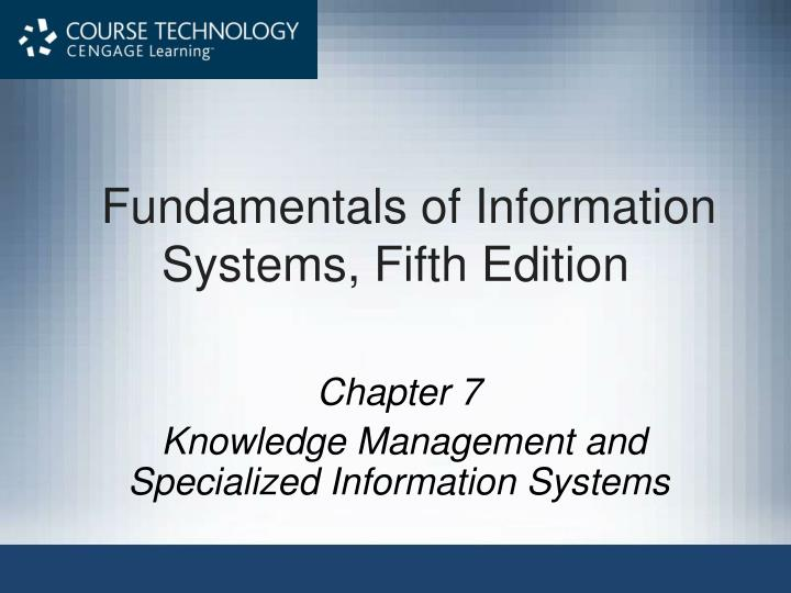 fundamentals of information systems fifth edition n.