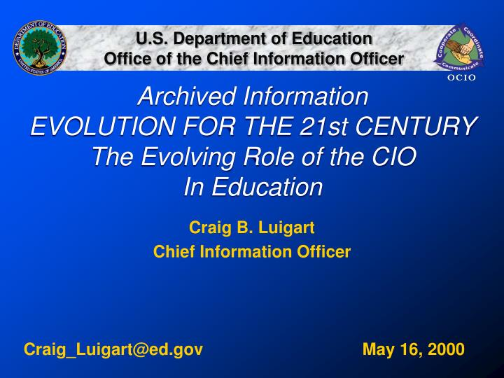 archived information evolution for the 21st century the evolving role of the cio in education n.