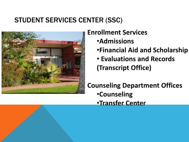 Student Services Center (SSC)