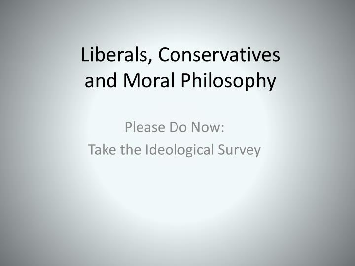 the moral roots of liberals and • haidt & graham, 2007)political liberals have moral intuitions primarily based upon the first two foundations: harm/care fairness/reciprocity • liberals misunderstand the moral motivations of political conservatives, who have a broader set of moral intuitions and generally rely upon all five foundations.