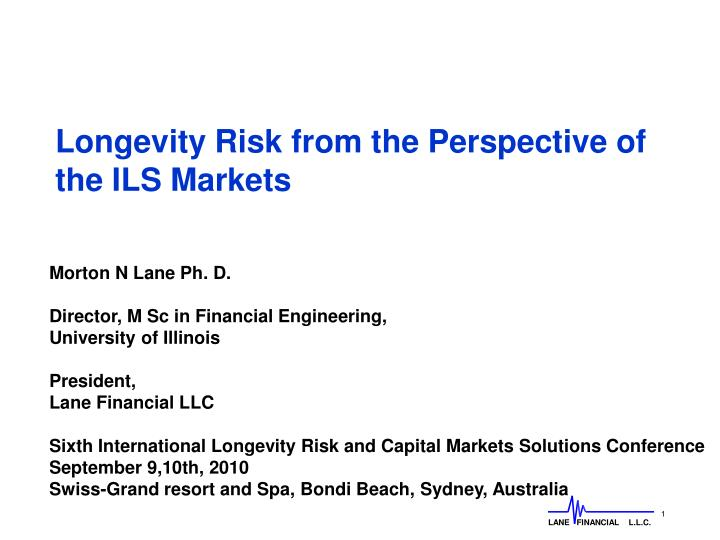 longevity risk from the perspective of the ils markets n.