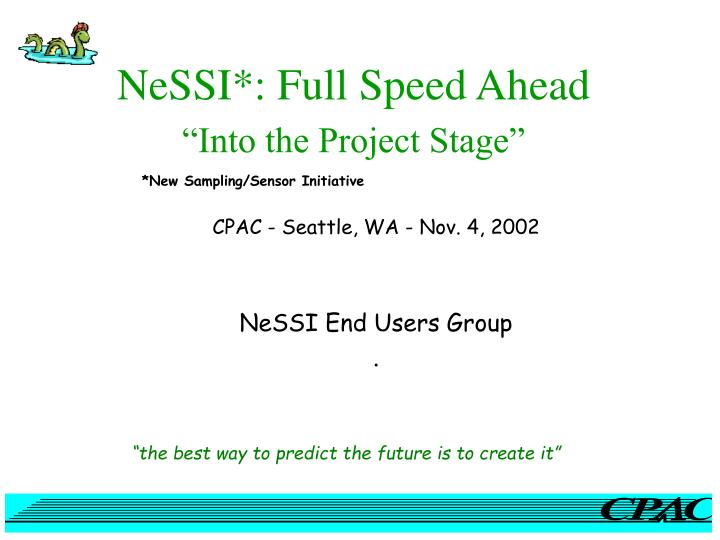 nessi full speed ahead into the project stage n.