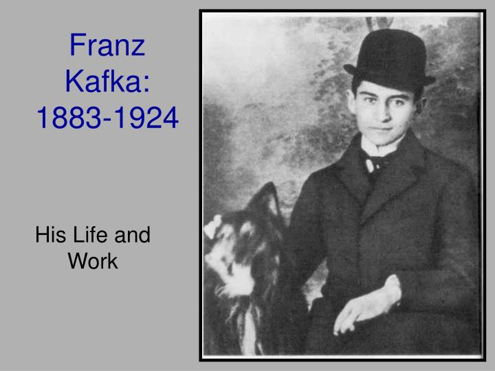 the negative mental and physical aspects of franz kafkas life The metamorphosis by franz kafka - parallel between gregor and kafka's family.