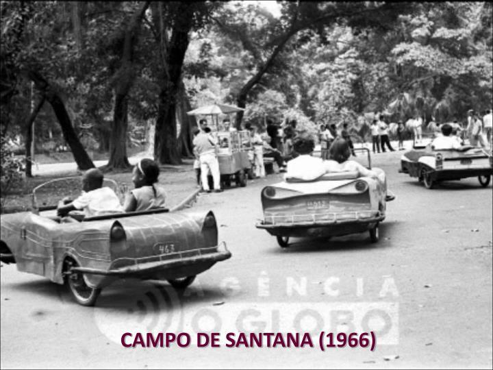 CAMPO DE SANTANA (1966)