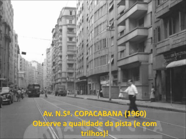 Av. N.Sª. COPACABANA (1960)