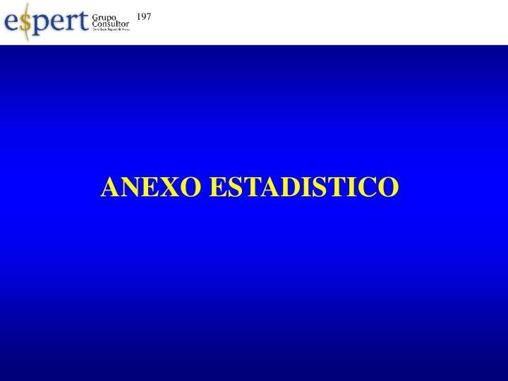 ANEXO ESTADISTICO