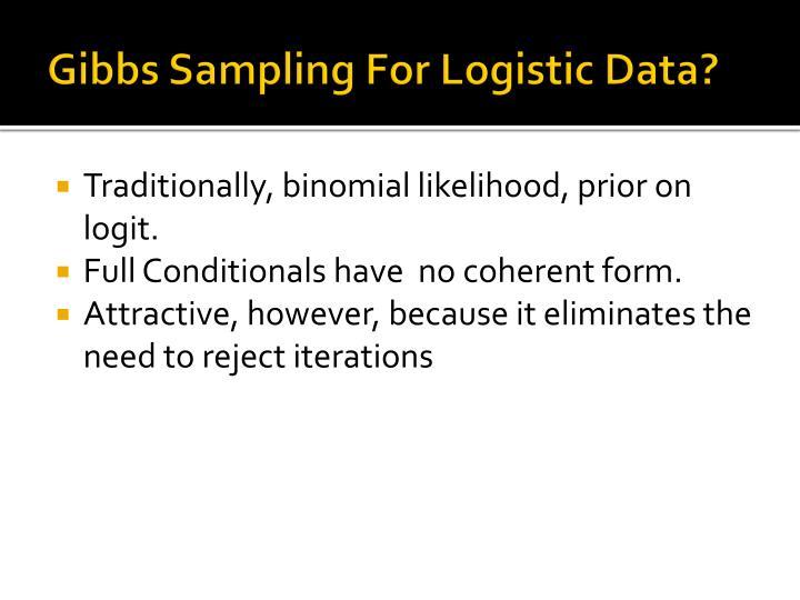 Gibbs sampling for logistic data