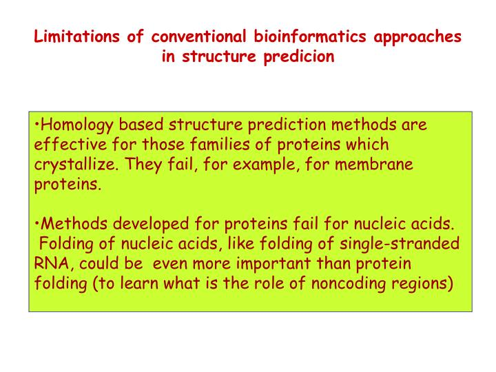 Limitations of conventional bioinformatics approaches
