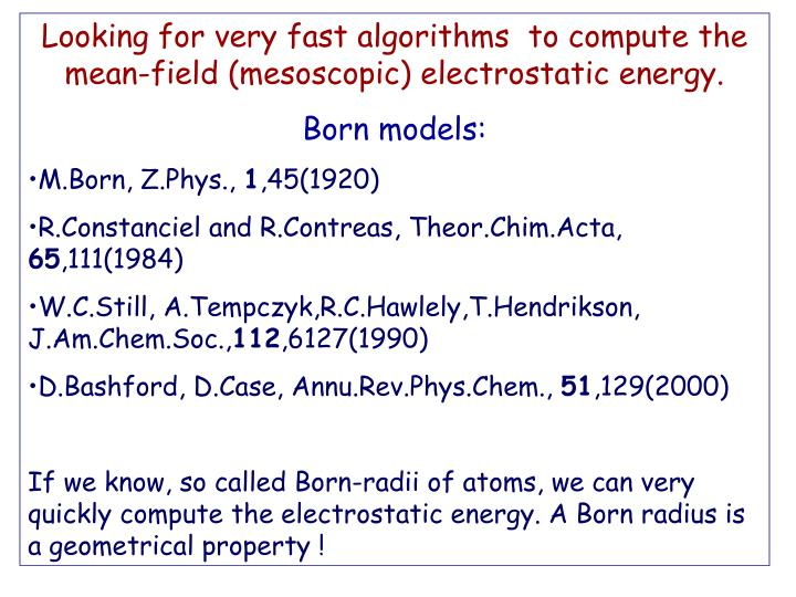 Looking for very fast algorithms  to compute the mean-field (mesoscopic) electrostatic energy.