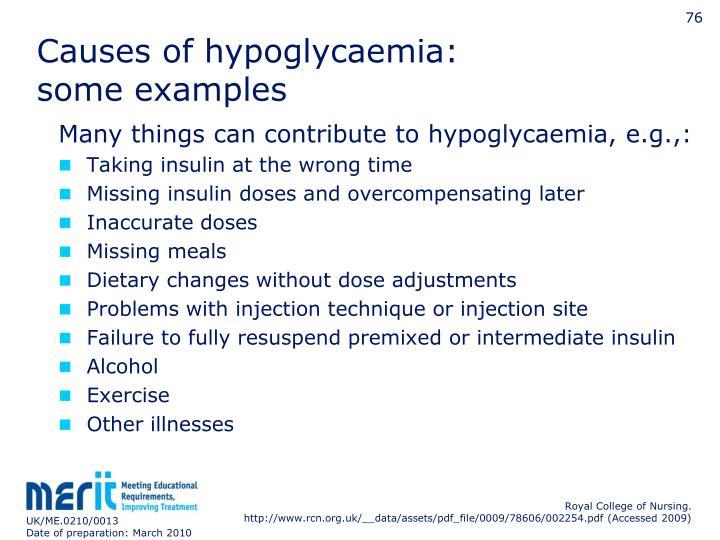 Causes of hypoglycaemia: