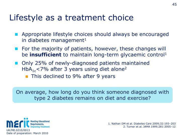 Lifestyle as a treatment choice